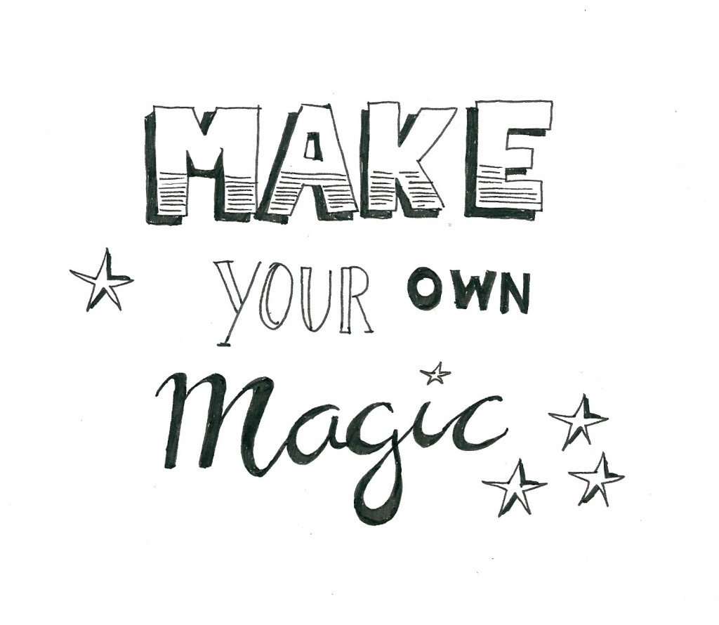 make-your-own-magic-handlettering
